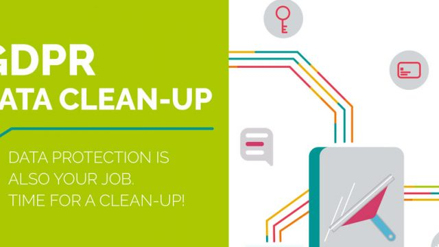 Data protection is also your job. Time for a clean-up!